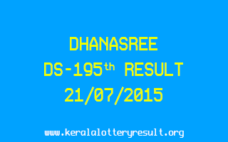 DHANASREE DS 195 Lottery Result 21-7-2015