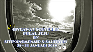 GIVEAWAY SOUVENIRS PULAU JEJU BY SITIYANGMENAIP & SALBIAHM
