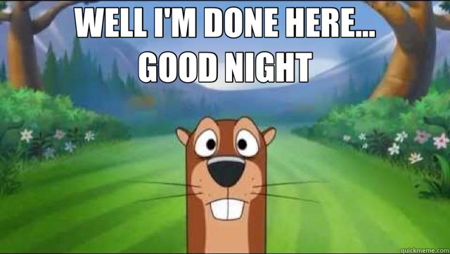 I'm Done Funny Good Night Meme, Image