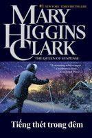 Tiếng Thét Trong Đêm - Mary Higgins Clark