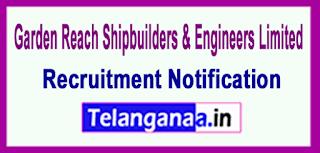 Garden Reach Shipbuilders & Engineers GRSE Recruitment Notification 2017 Last Date 12-06-2017