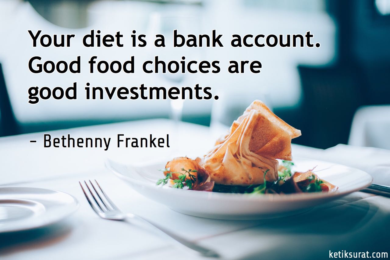 20 Quotes Bahasa Inggris About Food Dan Artinya Ketik Surat