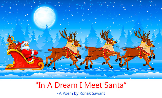Cover Photo: In A Dream I Meet Santa - A Poem by Ronak Sawant