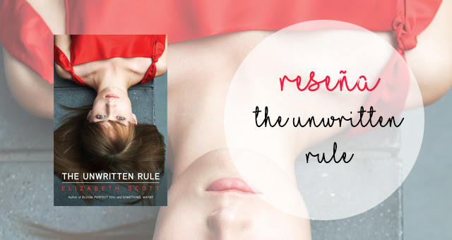 The unwriten rule, Elizabeth Scott