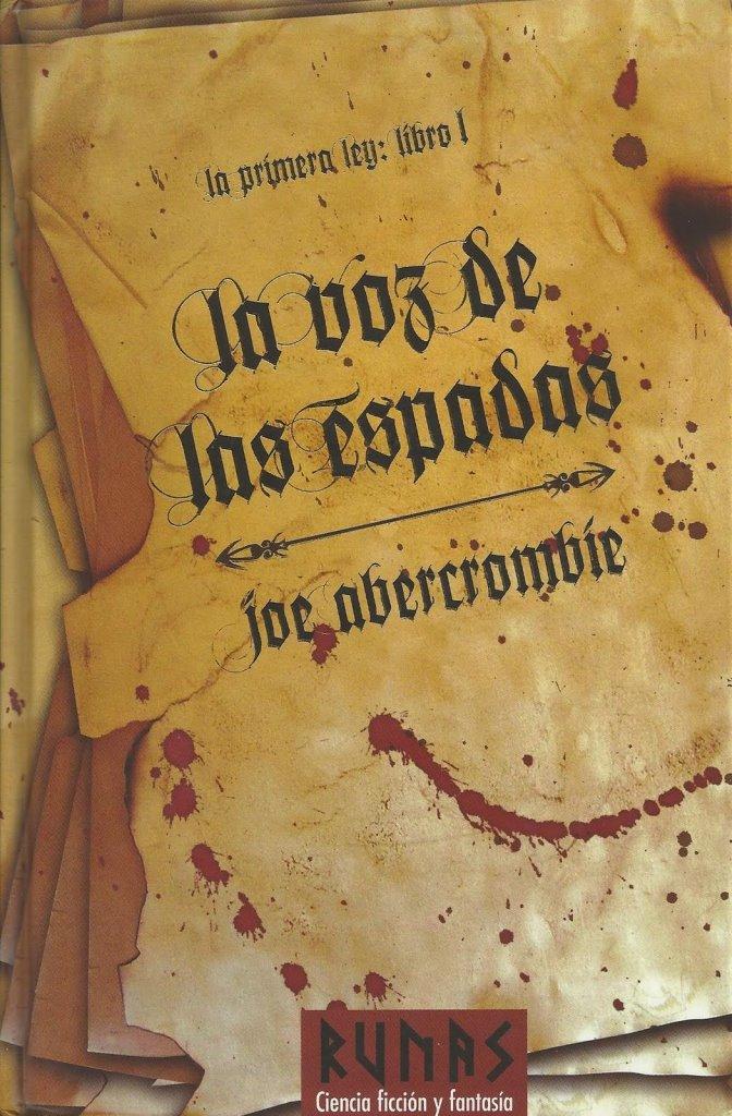La voz de las espadas – Joe Abercrombie