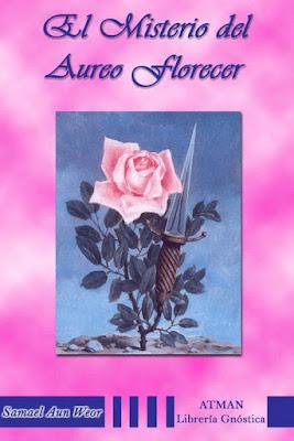 Portada del libro El Misterio del Áureo Florecer de Samael Aun Weor
