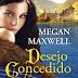 Passatempo: Desejo Concedido, de Megan Maxwell