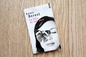 Lundi Librairie : La fille de son père - Anne Berest