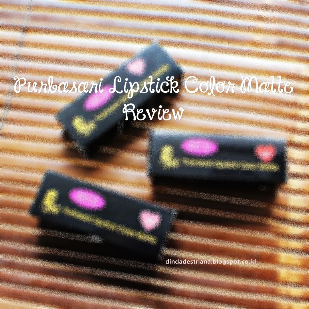 Defkapes Blog Review Purbasari Lipstick Color Matte Lipstik Collor