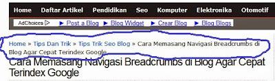 Cara Memasang Navigasi Breadcrumbs di Blog Agar Cepat Terindex Google