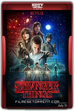 Stranger Things 1ª Temporada Legendado Torrent 2016 HDTV 720p 1080p Download
