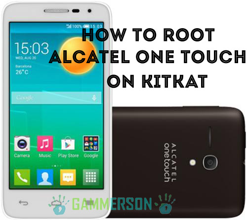 Steps] How to Root Alcatel ONE Touch D5 on kitkat 4 4 2