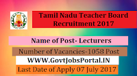 Tamil Nadu Teacher Recruitment Board  2017-1058 Lecturers
