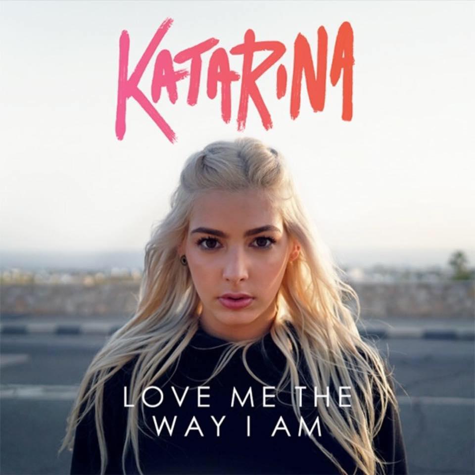 Am Katarina Model music is life: katarina - love me the way i am (official video)