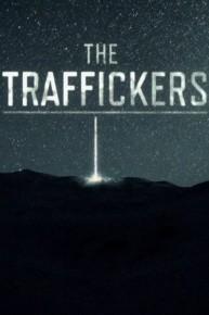 The Traffickers (2018-) ταινιες online seires xrysoi greek subs
