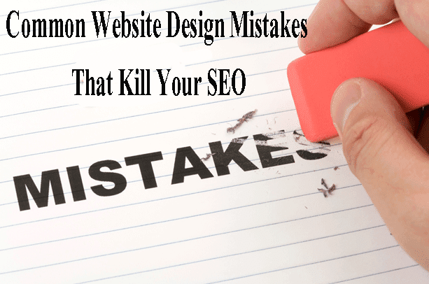 Common Website Design Mistakes That Kill Your SEO