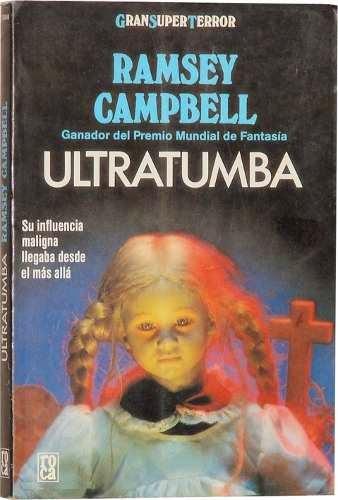 Ultratumba, de Ramsey Campbell.