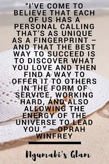 """I'VE COME TO BELIEVE THAT EACH OF US HAS A PERSONAL CALLING THAT'S AS UNIQUE AS A FINGERPRINT – AND THAT THE BEST WAY TO SUCCEED IS TO DISCOVER WHAT YOU LOVE AND THEN FIND A WAY TO OFFER IT TO OTHERS IN THE FORM OF SERVICE, WORKING HARD, AND ALSO ALLOWING THE ENERGY OF THE UNIVERSE TO LEAD YOU."""" – OPRAH WINFREY"""