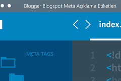 Blogspot Sitesinde Neden İki Açıklama Alanı Bulunuyor?