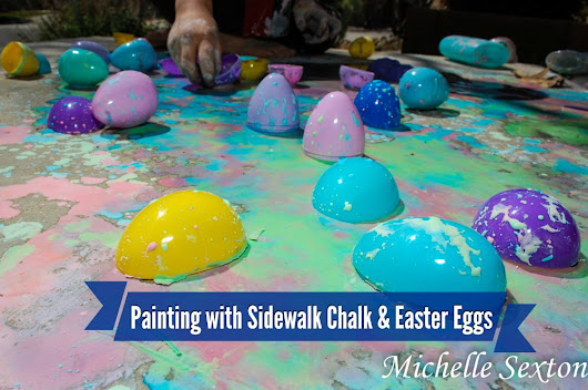 Sidewalk Chalk Paint & Plastic Easter Egg Play