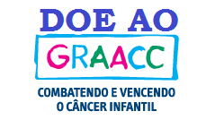 AJUDE NO COMBATE DO CÂNCER INFANTIL E DOE O GRAACC