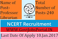 NCERT Recruitment for 240 Various Posts 2017