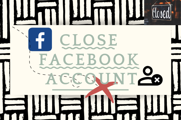 Close Facebook Account
