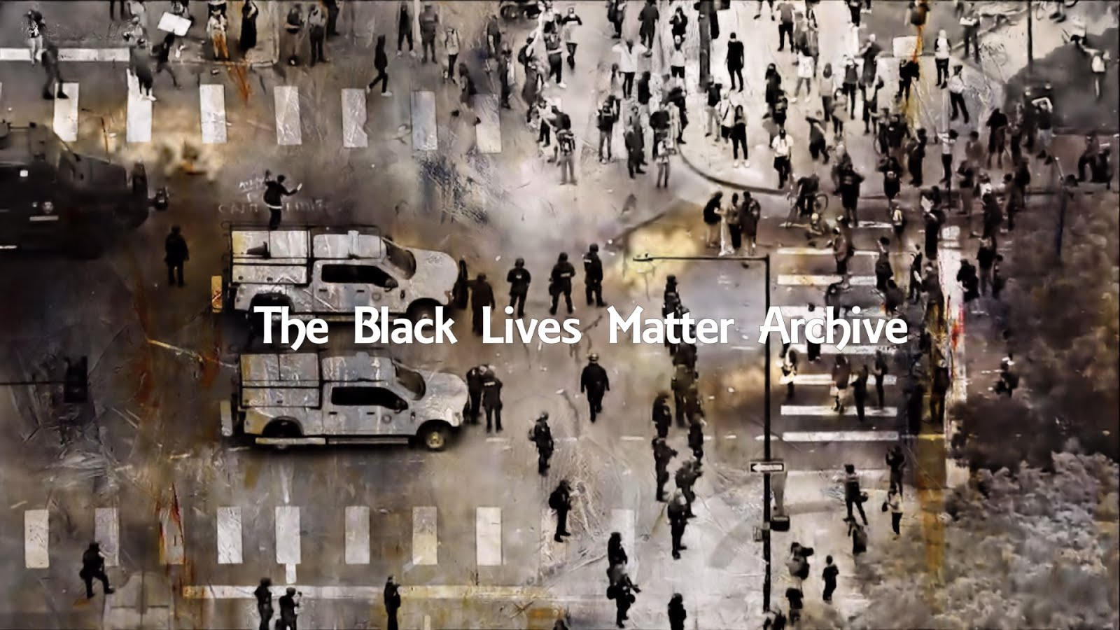 The Black Lives Matter Archive