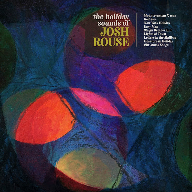 Josh Rouse – The Holiday Sounds of Josh Rouse