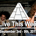 Live This Week: September 3rd - 9th, 2017