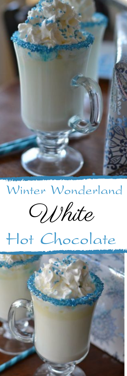 Winter Wonderland White Hot Chocolate #warm #drinks