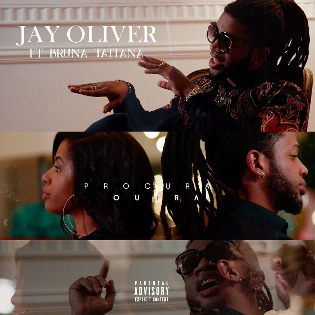 Jay Oliver - Procura Outra Feat. Bruna Tatiana // Vídeo + Download