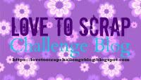 Top 3 at Love To Scrap Challenge Blog