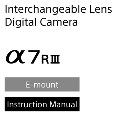 download sony a7riii a7rm3 manual pdf