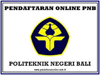 Pendaftaran Mahasiswa Baru Politeknik Negeri Bali  Pendaftaran Online PNB 2019/2020 (Politeknik Negeri Bali)