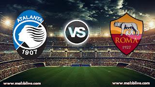 مشاهدة مباراة روما واتلانتا As Roma Vs Atalanta بث مباشر بتاريخ 06-01-2018 الدوري الايطالي
