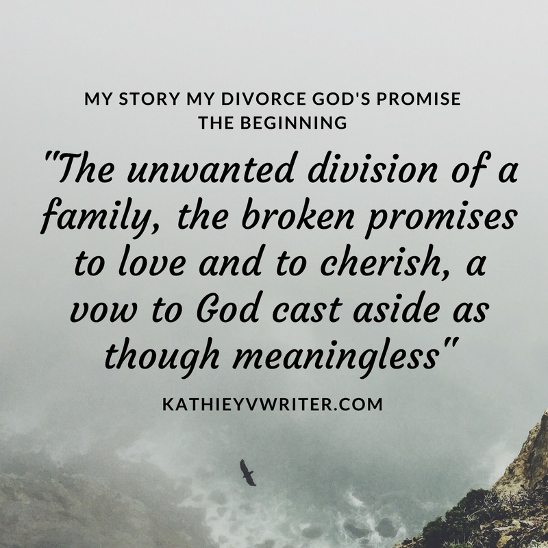 Divoces Quote Photo 2: NC Author Quotes... KathieyV, My Story My Divorce God's