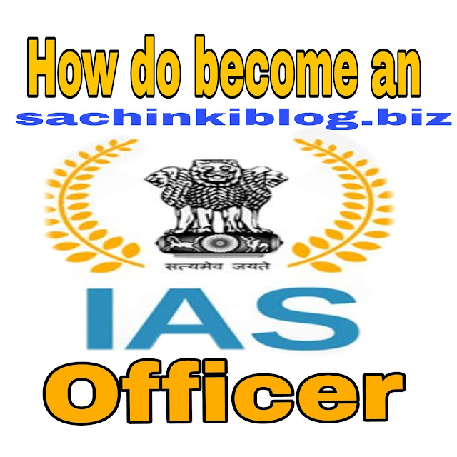 How do become an IAS officer