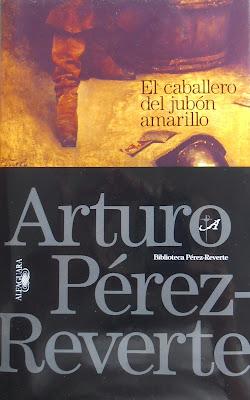 El caballero del jubón amarillo - Arturo Pérez-Reverte (2003)