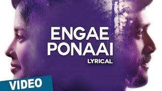 Engae Ponaai Song with Lyrics _ Zero _ Ashwin _ Sshivada _ Nivas K Prasanna _ Shiv Mohaa