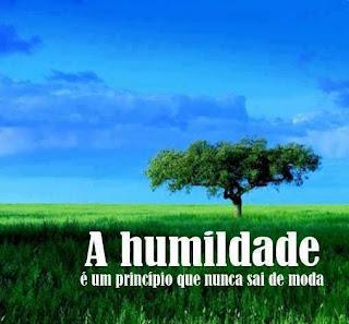 Resultado de imagem para humildade acima de tudo