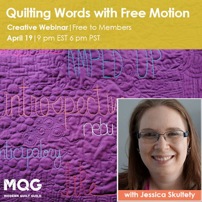 https://www.themodernquiltguild.com/events/creative-webinar-quilting-words-free-motion-jessica-skultety