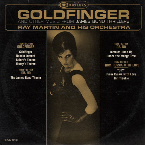Unearthed In The Atomic Attic Goldfinger Ray Martin And