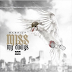 "Mashich - ""Miss My Dawgs"" | @k_ing_tut"