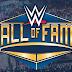 Informações sobre o WWE Hall of Fame desta noite