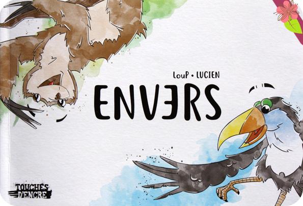 Envers de LouP et Lucien - éditions Touches d'encre
