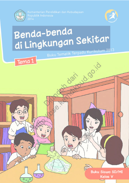 Download Buku Siswa Kurikulum 2013 SD Kelas 5 Benda-Beda di Lingkungan Sekitar
