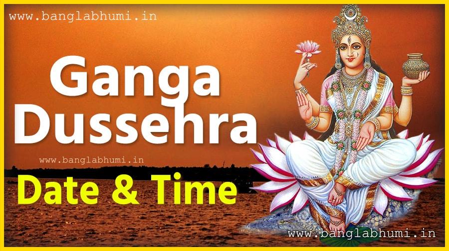 Ganga Dussehra Puja Date & Time in India, Ganga Puja Hindu Calendar