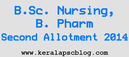 B.Sc. Nursing, B. Pharm Second Allotment Result 2014