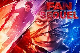 SRK Next release movie fun sequel hit or flop, Shah Rukh Khan New Upcoming movie Fun Poster, Release Date, Actress